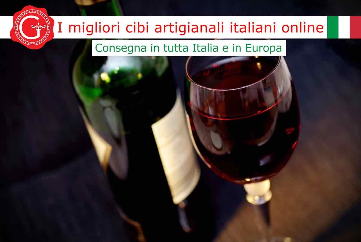vini italiani noti - Gustorotondo - Gustorotondo online shop - i migliori cibi online - vendita online dei migliori cibi italiani artigianali - best authentic Italian artisan food online